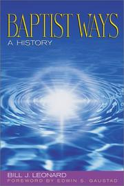 Baptist Ways by Bill Leonard